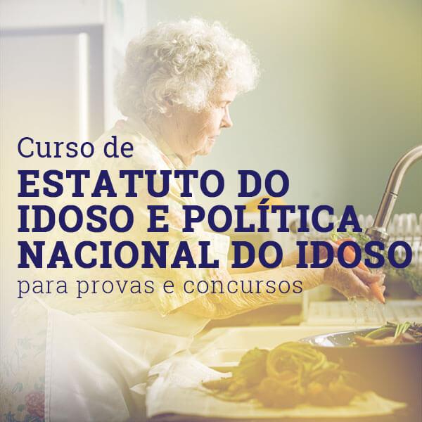 curso estatuto do idoso e politica nacional do idoso
