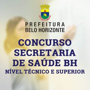 Concurso Secretaria de Saúde BH