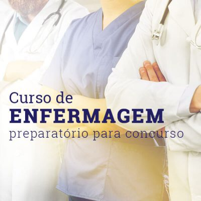 Curso Enfermagem preparatório para concurso – Módulo I