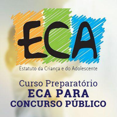 Curso Preparatório ECA para concurso público