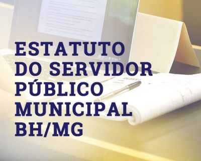 Estatuto do Servidor Público Municipal – BH/MG
