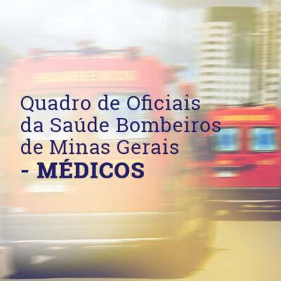 Médicos – QOS Bombeiro Militar de Minas Gerais